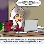 COMING UP AT THE DEN: APRIL #AtoZChallenge AND BEYOND