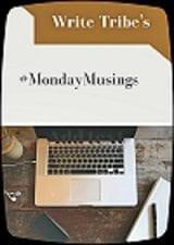 Write Tribe #MondayMusings