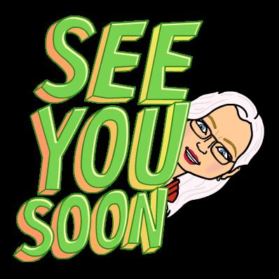 See you soon! Bitmoji Debbie D.