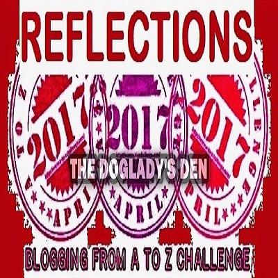REFLECTIONS #AtoZChalleenge 2017